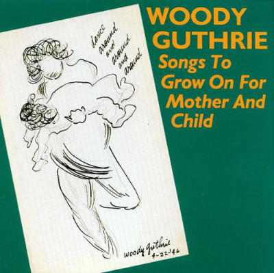 woody_guthrie_songs_to_grow_on_for_mother_and_child