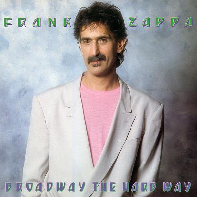 frank_zappa_broadway_the_hard_way