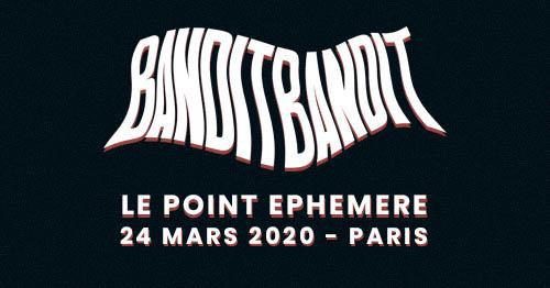 bandit_bandit_concert_point_ephemere