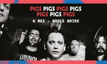 pigs_pigs_pigs_pigs_pigs_pigs_pigs_concert_boule_noire_2020