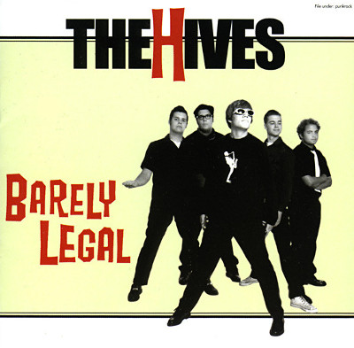 the_hives_barely_legal