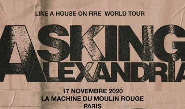 asking_alexandria_concert_machine_moulin_rouge_2020