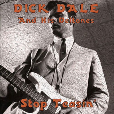 dick_dale_stop_teasin