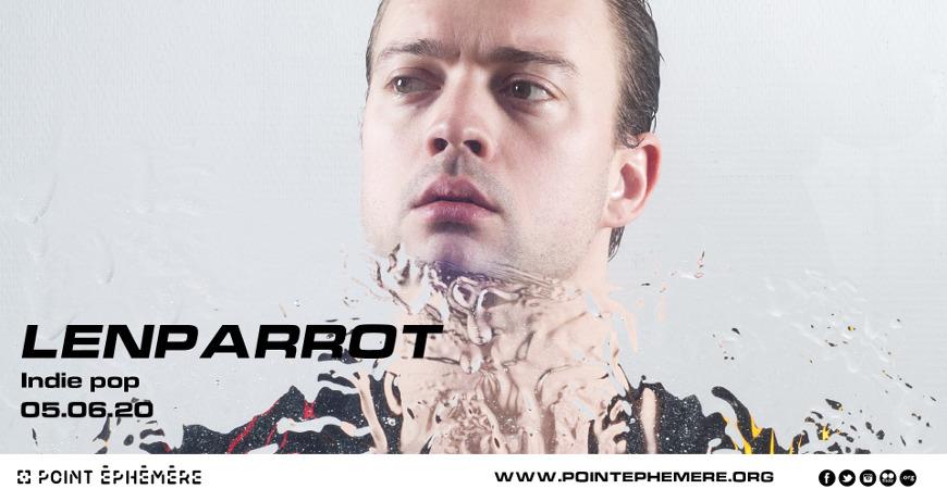 lenparrot_concert_point_ephemere_2020