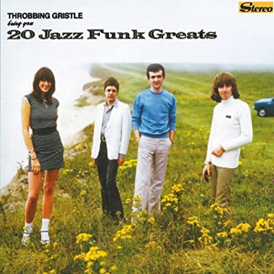 throbbing_gristle_20_jazz_funk_greats