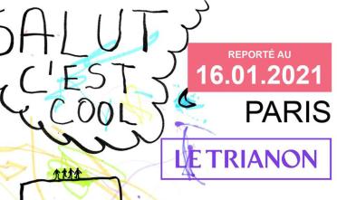 salut_cest_cool_concert_trianon_2020