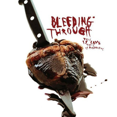 bleeding_through_this_is_love_this_is_murderous