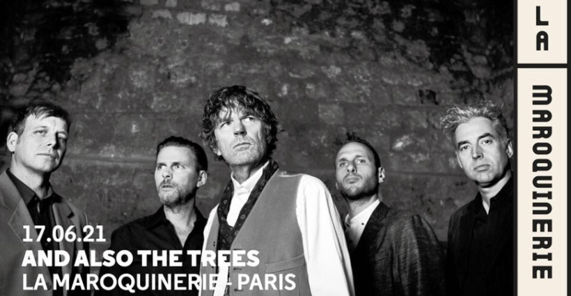 and_also_the_trees_concert_maroquinerie_2021