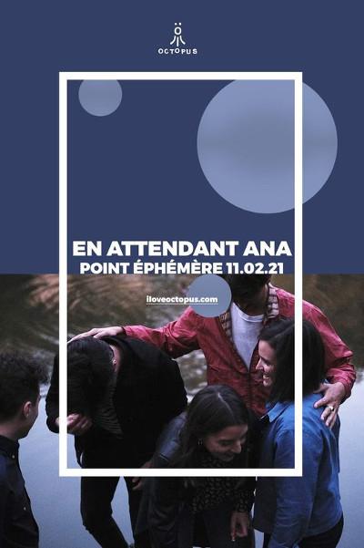 en_attendant_ana_concert_point_ephemere
