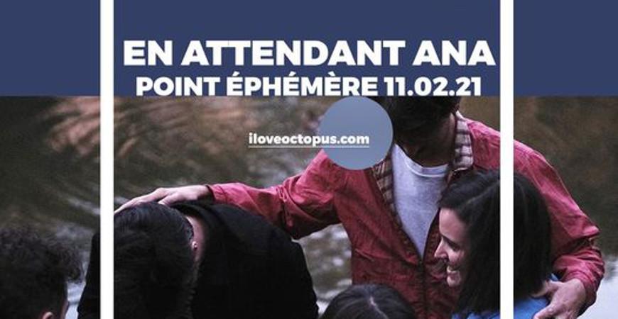 en_attendant_ana_concert_point_ephemere_2021
