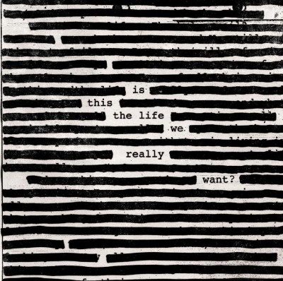 roger_waters_is_this_the_life_we_really_want