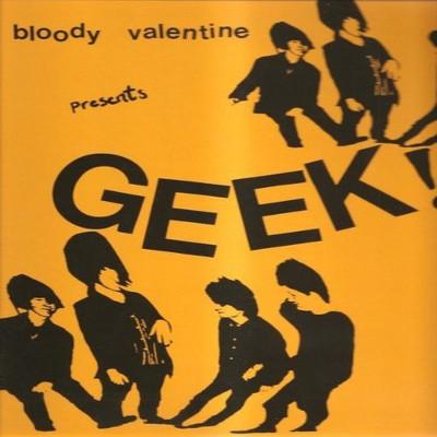my_bloody_valentine_geek