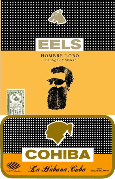 eels_hombre_lobo_cohiba