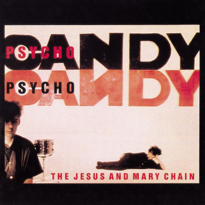 the_jesus_and_mary_chain_psychocandy