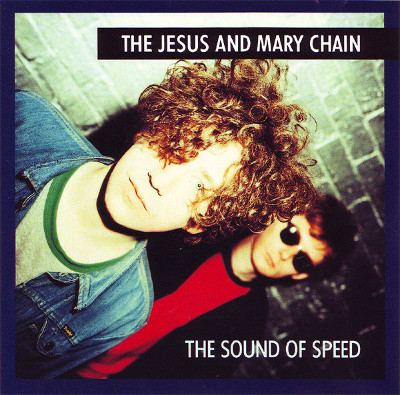 the_jesus_and_mary_chain_the_sound_of_speed