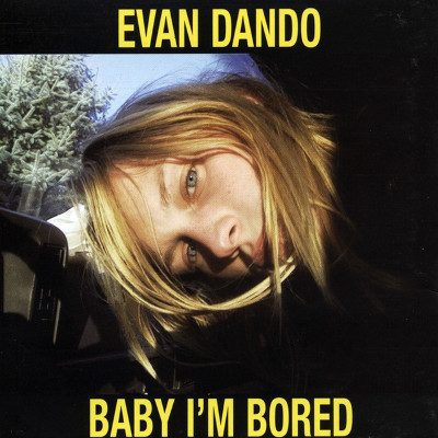 evan_dando_baby_im_bored