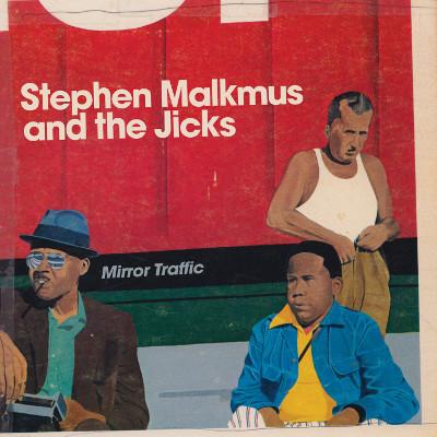 stephen_malkmus_jicks_mirror_traffic