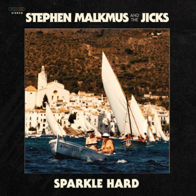 stephen_malkmus_jicks_sparkle_hard