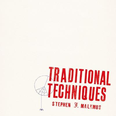stephen_malkmus_traditional_techniques