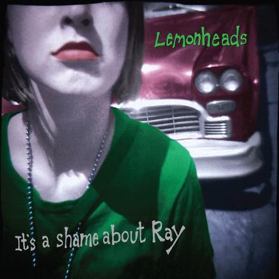 the_lemonheads_its_a_shame_about_ray