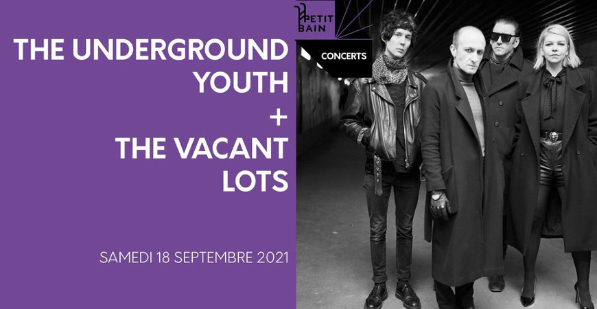 the_underground_youth_concert_petit_bain_2021