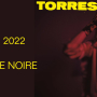torres_concert_boule_noire_2022