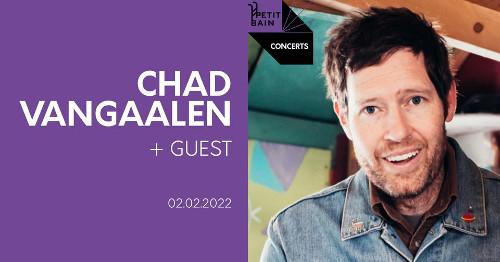 chad_vangaalen_concert_petit_bain