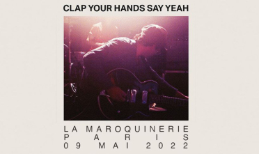 clap_your_hands_say_yeah_concert_maroquinerie_2022