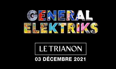 general_elektriks_concert_trianon_2021