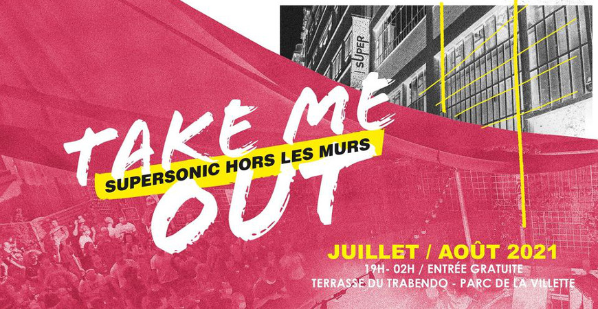 take_me_out_supersonic_hors_les_murs_2021