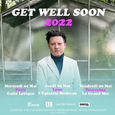 get_well_soon_concert_gaite_lyrique