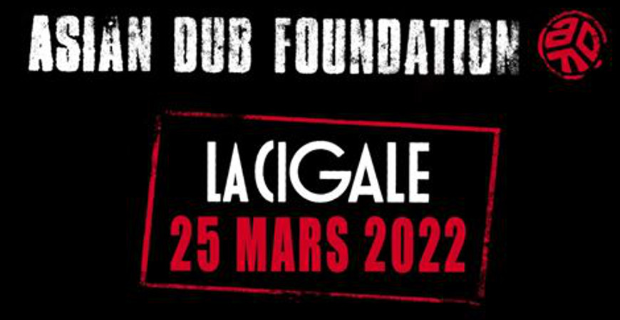 asian_dub_foundation_concert_cigale_2022